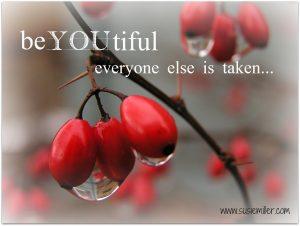 beyoutiful be yourself everyone else is taken