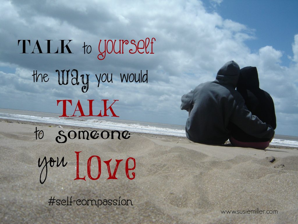 talk to yourself with compassion