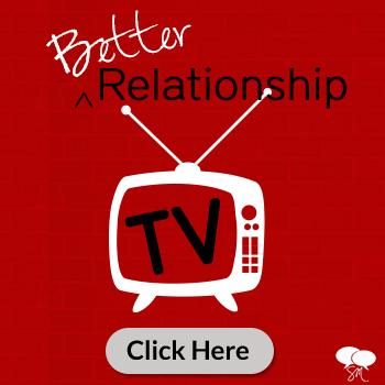 Better Relationship TV