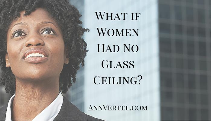 what if women had no glass ceiling