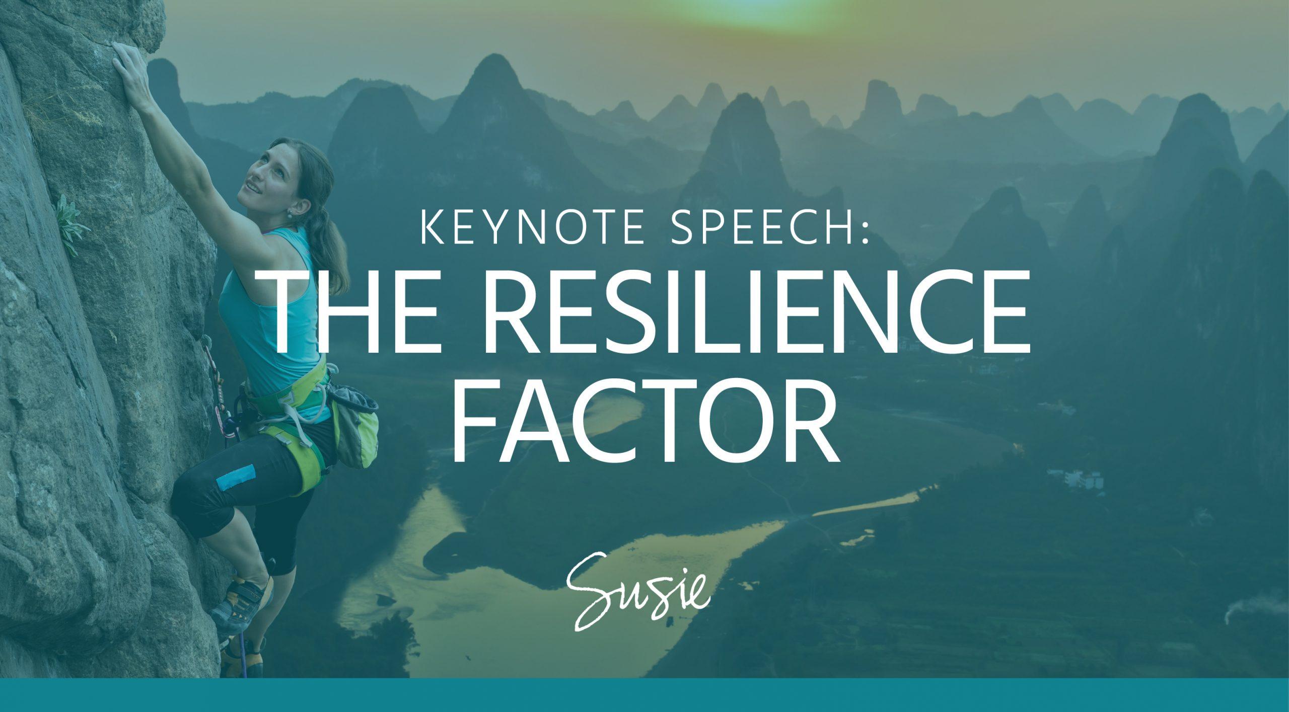 Susie Miller - Keynote - Resilience