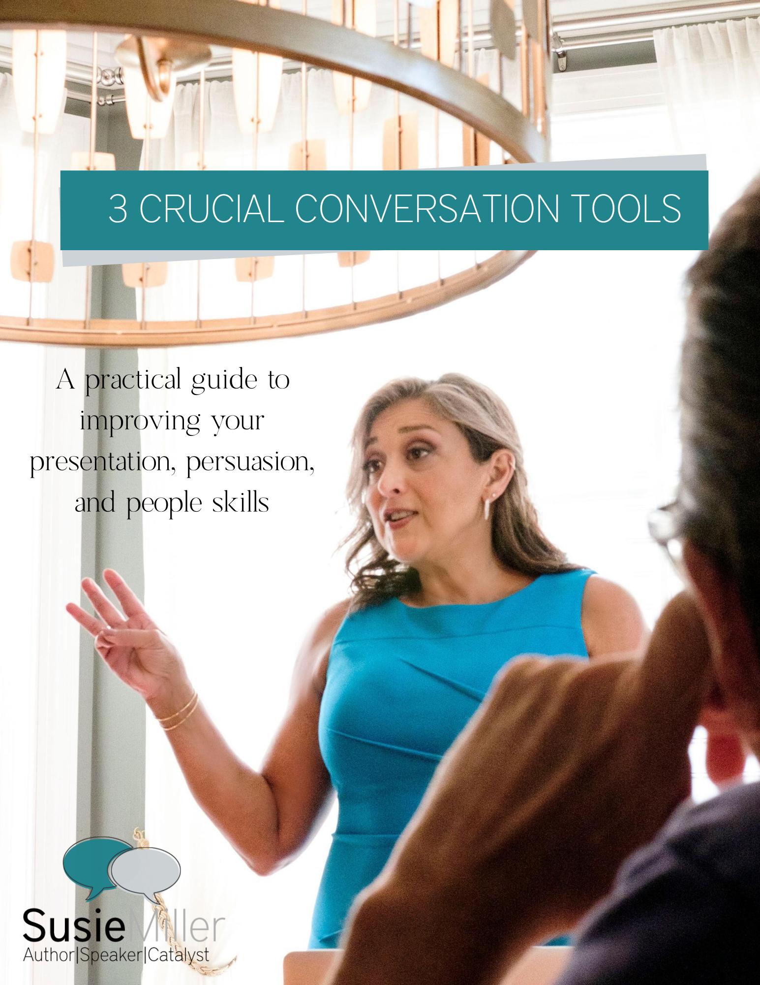 3 Crucial Conversation Tools
